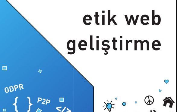 Etik Web Geliştirme ve Bakım Kılavuzu yayında